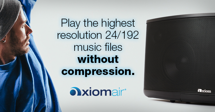 Play the highest resolution 24/192 music files without compression - AxiomAir